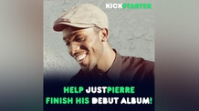 Help JustPierre Finish His Debut Album!