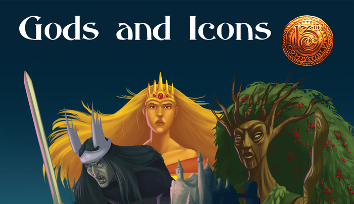 Gods, Icons, and Icon Relationship Rolls: an exciting supplement for the 13th Age Roleplaying Game, or any d20 game!