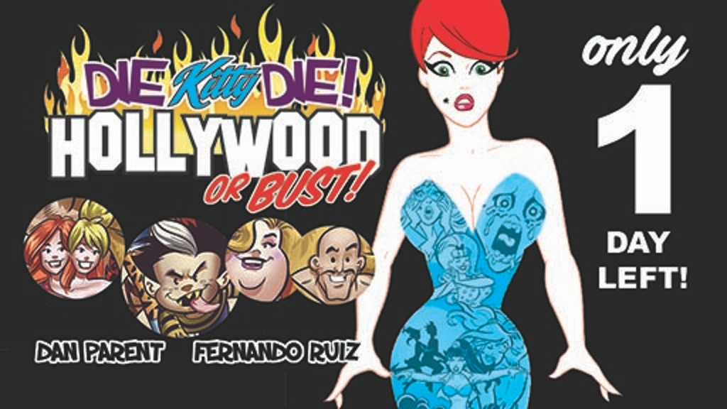 DIE KITTY DIE: Hollywood or Bust! project video thumbnail