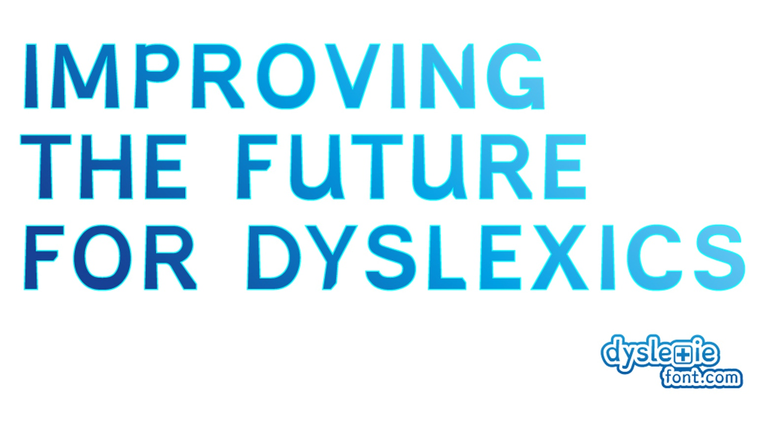 Dyslexie Font: Improving Reading for Dyslexics by Dyslexie