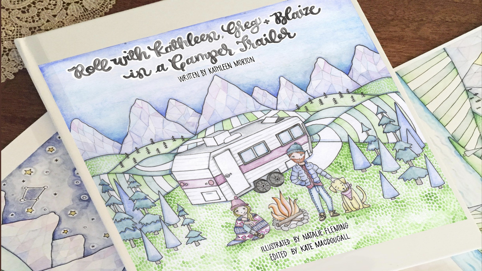 Roll with Kathleen, Greg + Blaize in a Camper Trailer, a book filled with stories and illustrations from our experiences living tiny.