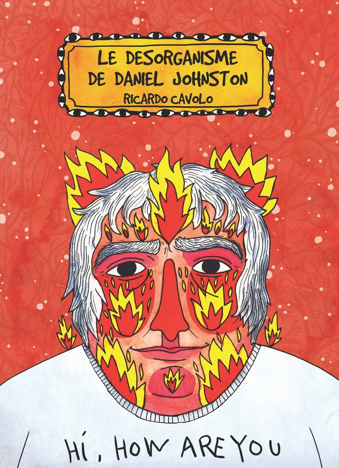 Couverture du Désorganisme de Daniel Johnston