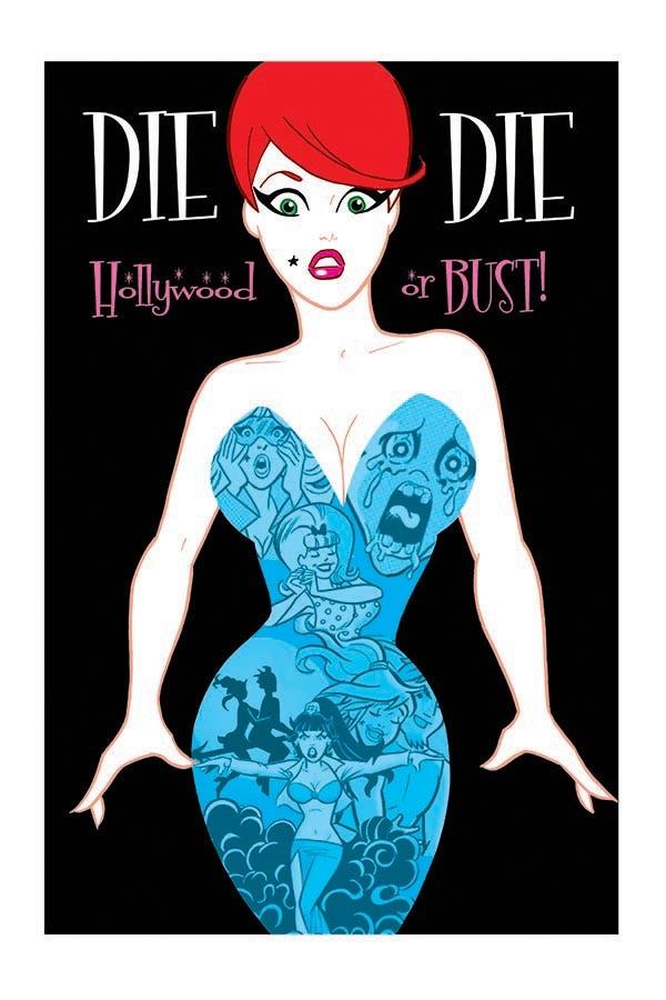 Dan's cover for DIE KITTY DIE: HOLLYWOOD or BUST ! #1
