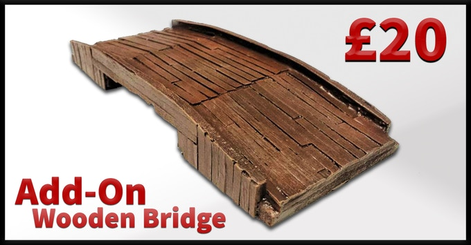 Wooden Bridge Add-On, Just add £20 to your pledge level.