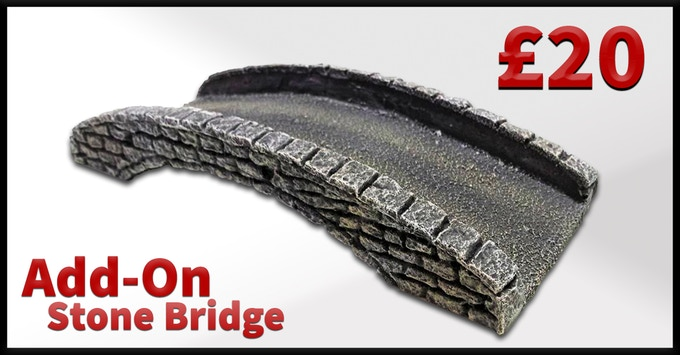 Stone Bridge Add-On, Simply add £20 to your pledge level.