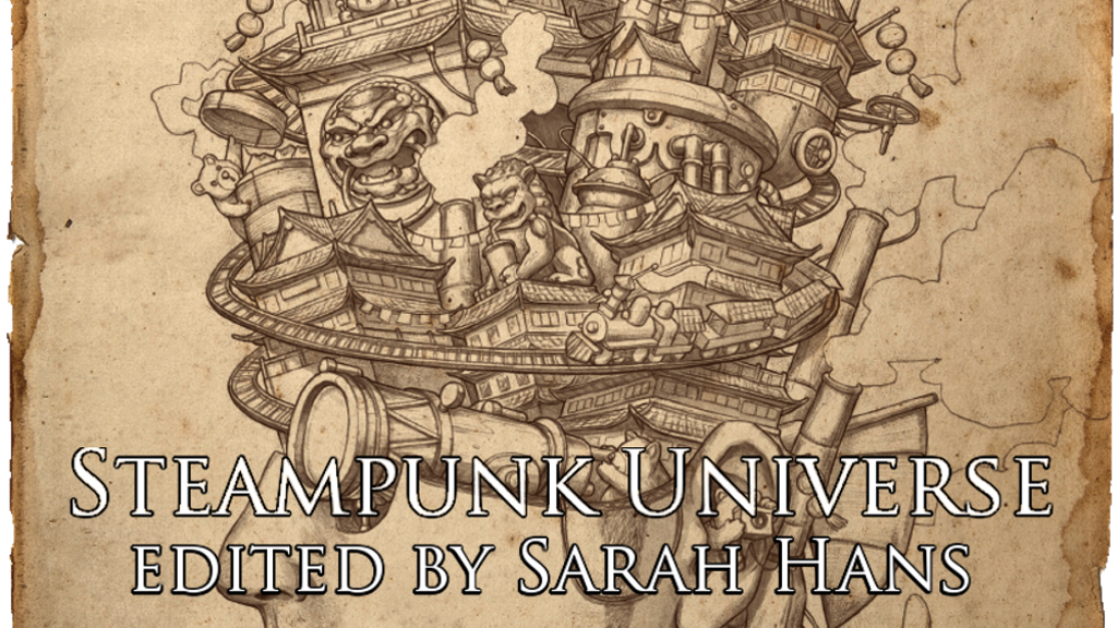 Steampunk Universe: A fully diverse steampunk anthology project video thumbnail
