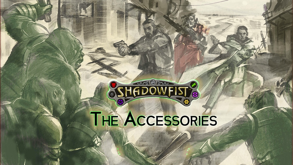 Shadowfist: The Accessories project video thumbnail