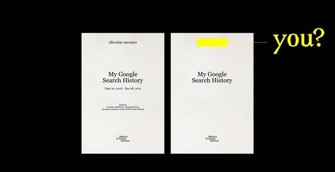 My Google Search History, volume 2 & Your own Google Search History - contribution 90 € or more