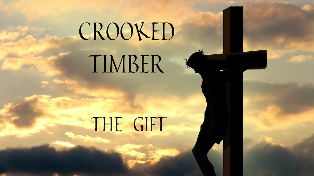 THE GIFT – a Christian album by Scott Ryan of Crooked Timber project video thumbnail