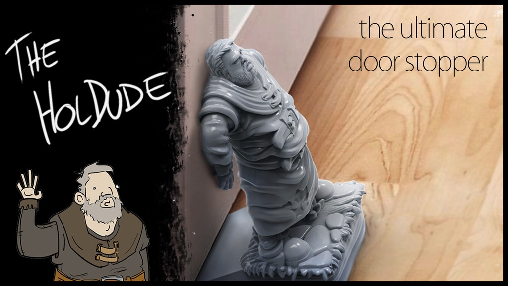 Project image for The Holdude - Door Stopper, Dice Holder.. Hold things! (Canceled)