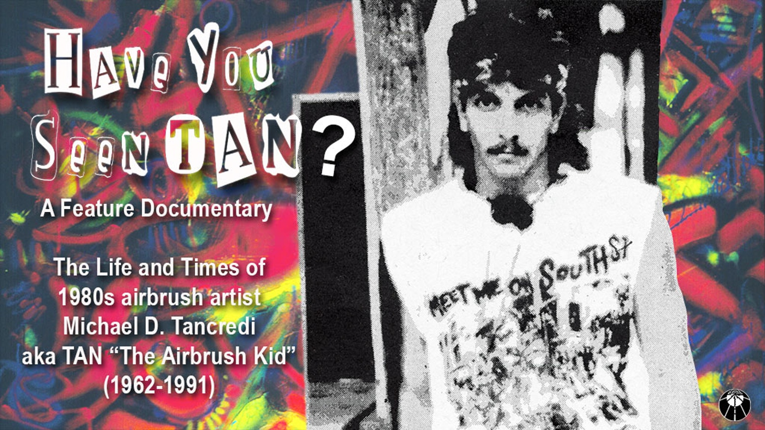 Have You Seen TAN? - Documentary Film by Douglas Branson