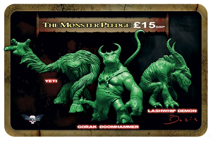 Monster pledge entitles you to 1 monster kit (resin)