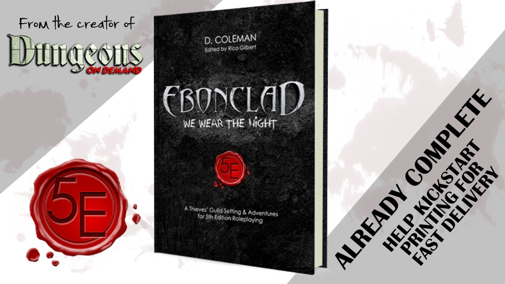 Ebonclad: A 5E DnD Thieves' Guild Setting + 7 New Adventures project video thumbnail