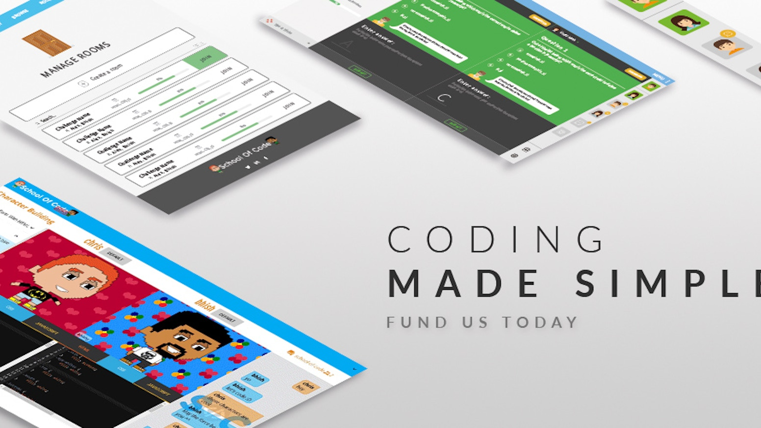 The new way of learning to code! School of Code presents the world's first multiplayer coding platform. Team up and have fun coding!