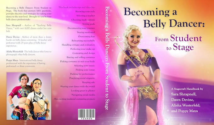 "Cover of ""Becoming a Belly Dancer: From Student to Stage"" by Sara Shrapnell, Dawn Devine, Alisha Westerfeld, Poppy Maya"
