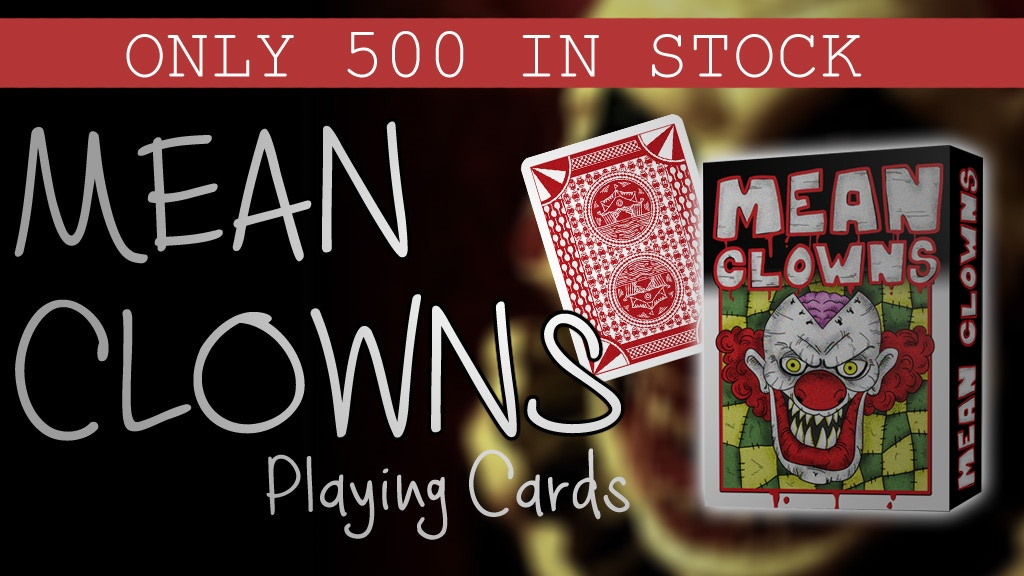 Project image for MEAN CLOWNS Playing Cards