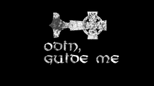 Odin, Guide Me