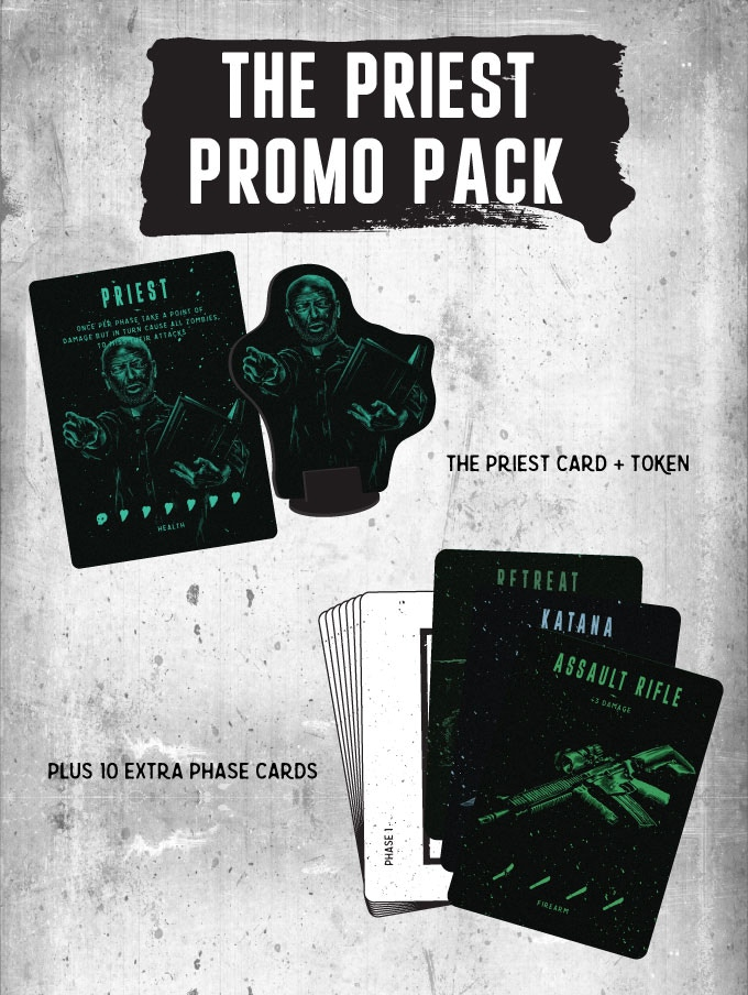 Backers who select the Survivor Deluxe pledge level will receive the priest promo pack.