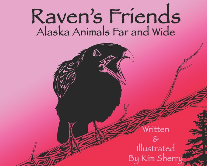 Raven's Friends: Alaska Animals Far and Wide