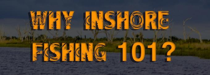 Inshore Fishing 101 by Devin Denman — Kickstarter