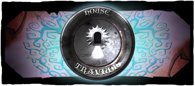 Travium, House of Power