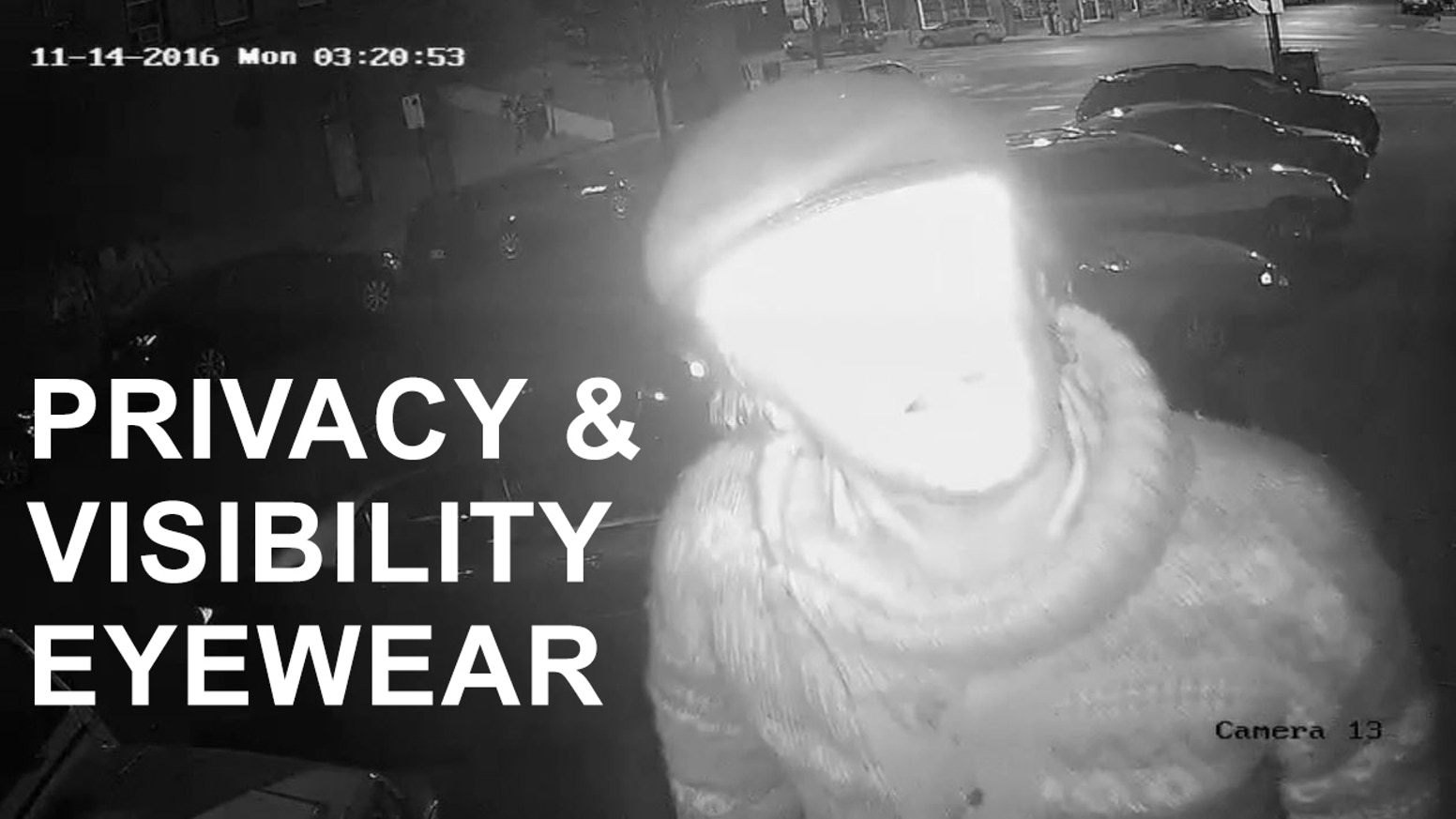 Maintain your privacy from surveillance cameras. Alert drivers of your presence while biking. Reflectacles make you seen and unseen!