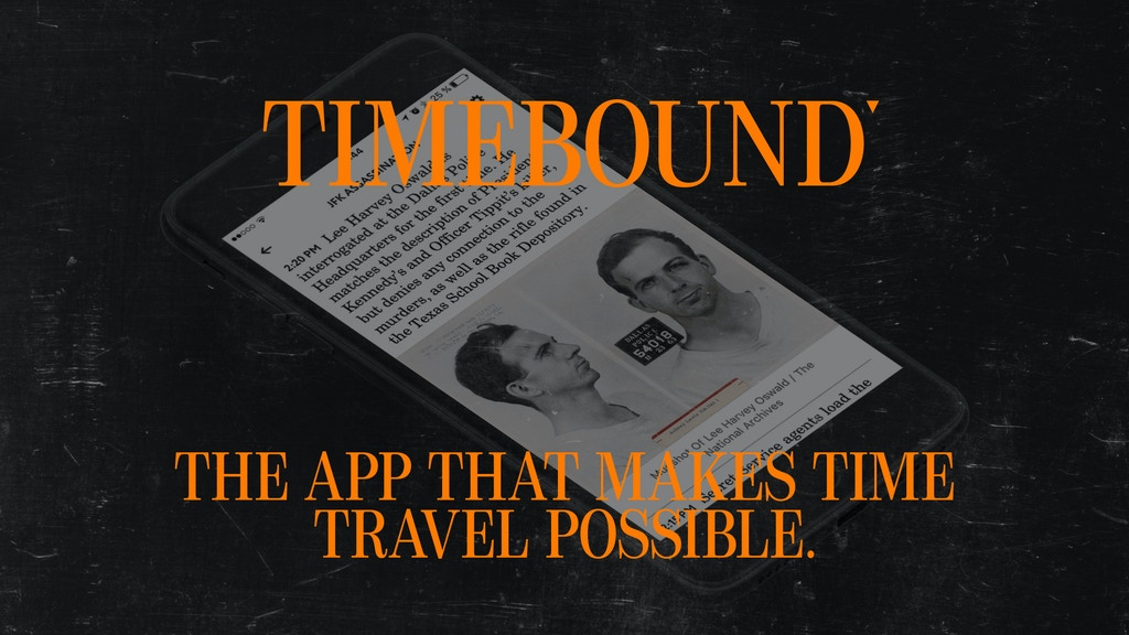 Timebound: The App That Makes Time Travel Possible project video thumbnail