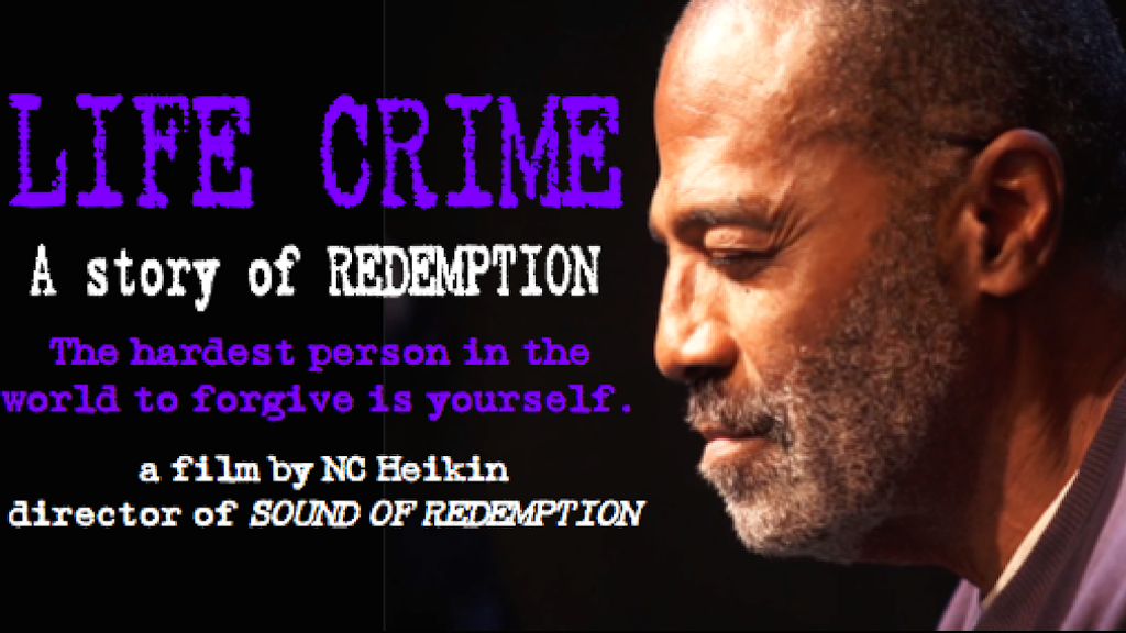 LIFE CRIME: A STORY OF REDEMPTION project video thumbnail