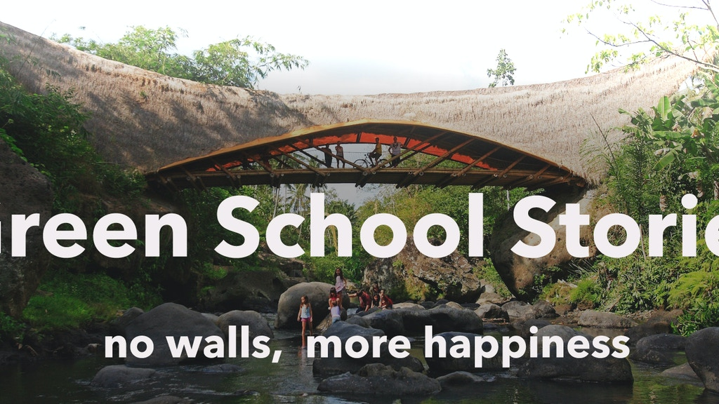 Green School Stories: a film to inspire change in education project video thumbnail