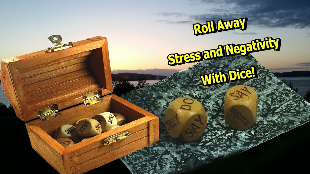 Positivity Dice: Roll Away Stress and Negativity! project video thumbnail
