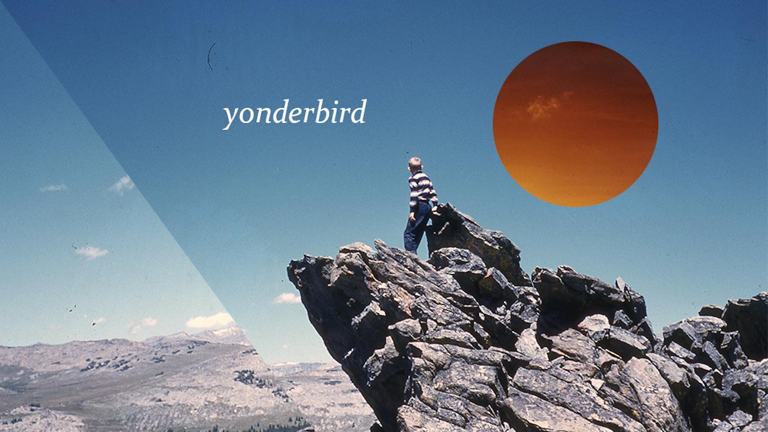 "Yonderbird's Debut EP - ""Destination Yet Unknown"" by"