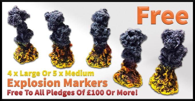 Free Explosion Markers For ever Pledge of £100 Or More!
