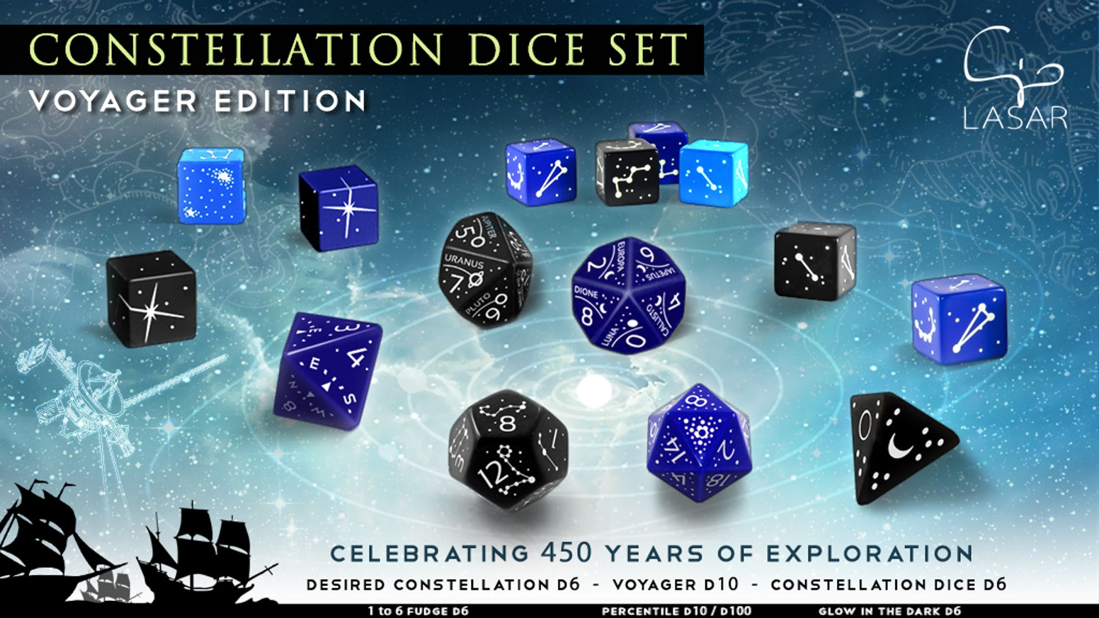 Nine Limited Edition Collectors' Dice celebrating the Exploration of the Southern Emisphere, the Solar System, and Fantasy Universes!