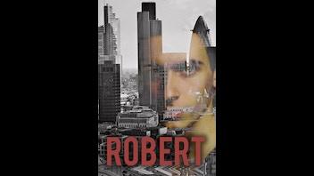 Robert - an (un)scripted film