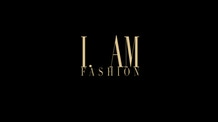 I Am Fashion