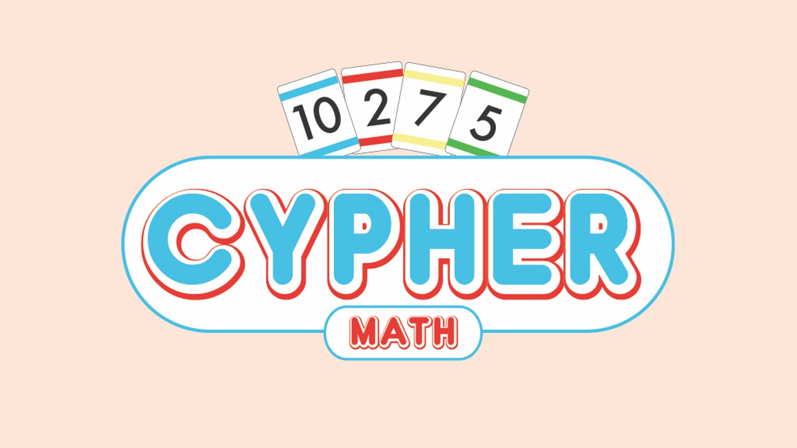 Cypher: A Game of Simple Math by Evan Jaroslow — Kickstarter