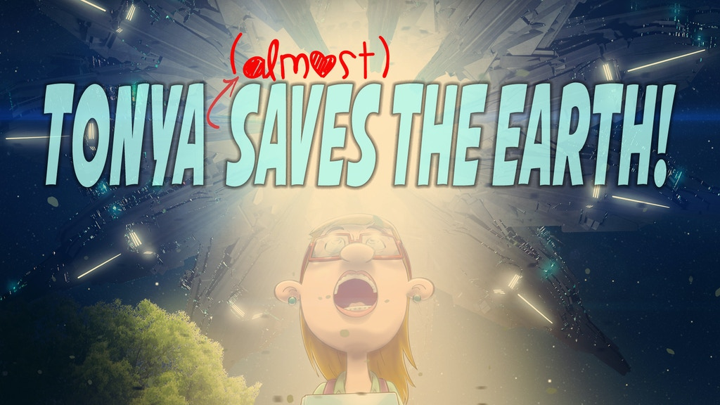Tonya (almost) Saves the Earth! project video thumbnail