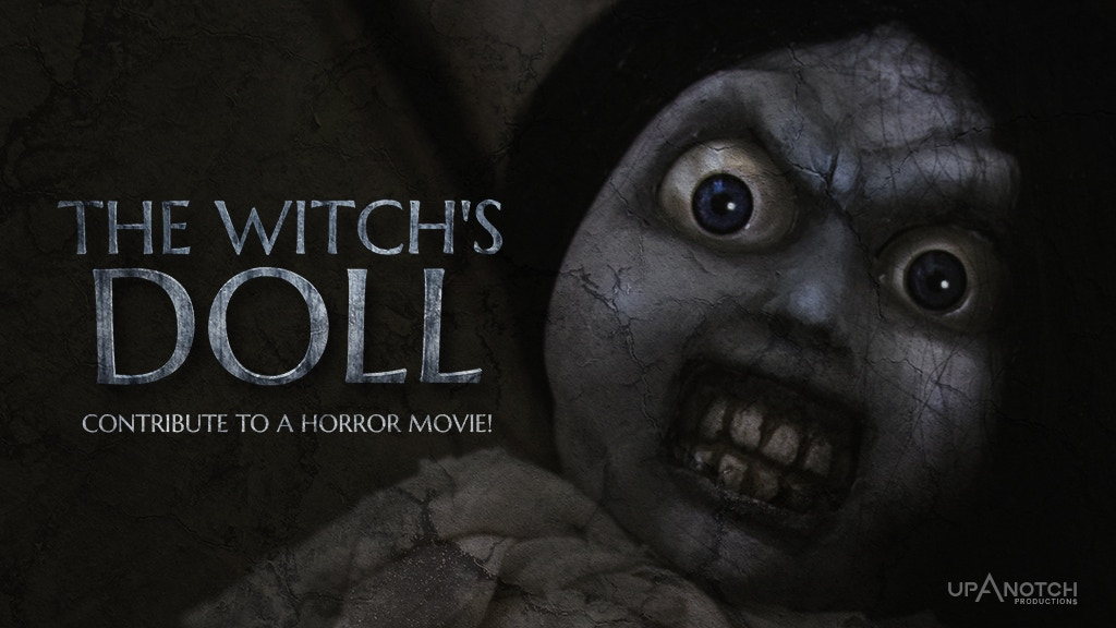 The Witch's Doll - Help our Feature Film bring her to LIFE! project video thumbnail