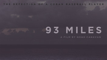 93 Miles: From Cuba with Love