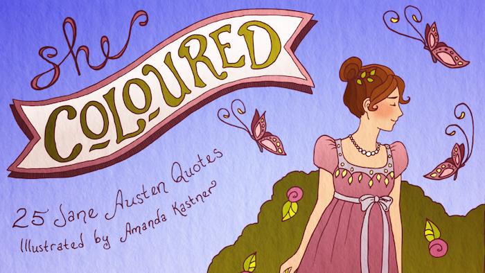 She Coloured A Jane Austen Coloring Book By Amanda Kastner Last