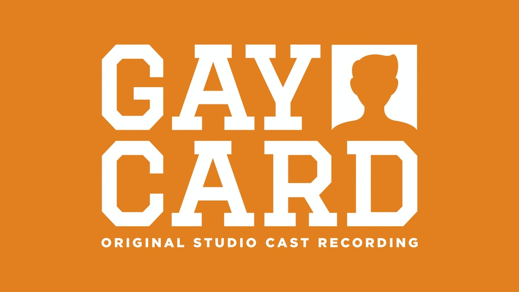 GAY CARD Original Studio Cast Recording by Ryan Korell & Jonathan ...