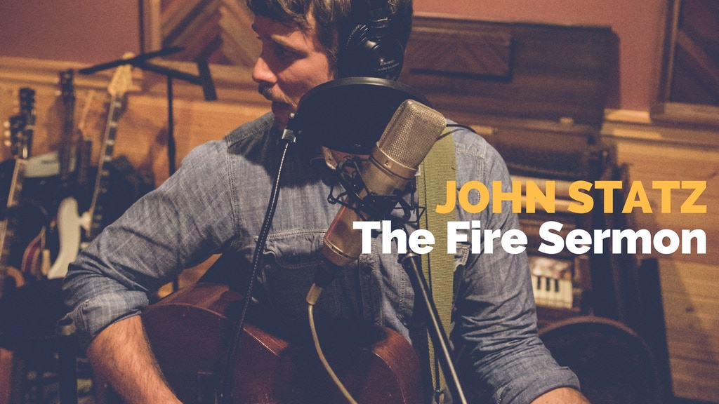 The Fire Sermon - NEW from John Statz project video thumbnail