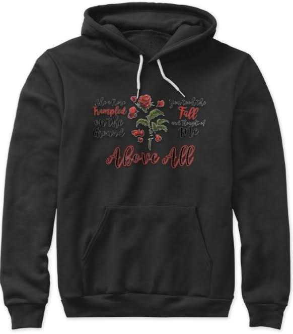 Like a Rose Trampled on the Ground Hoodie