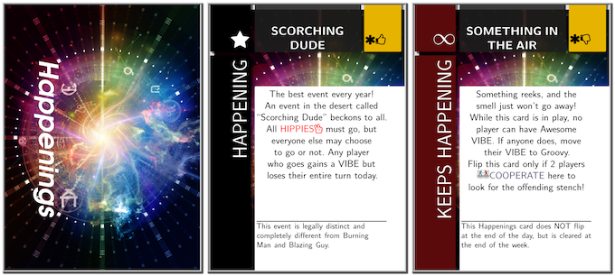 Stuff Happens! A Happenings card sets-up the challenging environment for today!