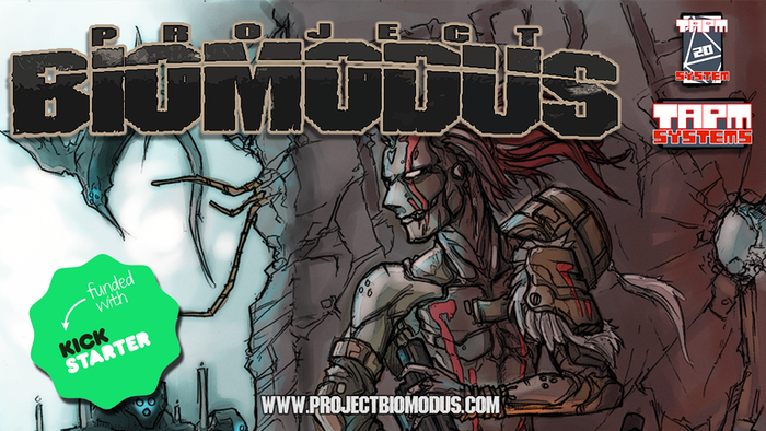 Project Biomodus: a Tabletop RPG, where powerful transhuman hunters try to survive the biomechanical horrors of a dying, adapted world.
