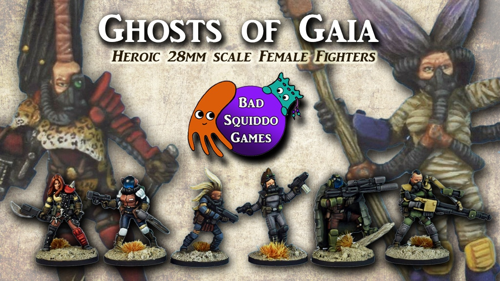 Ghosts of Gaia - Post Apoc Badass Female Miniatures 28mm project video thumbnail