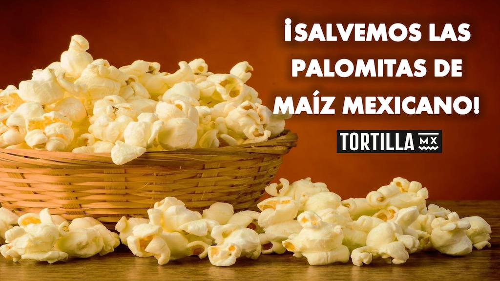 ¡Salvemos a las palomitas de maíz mexicano! project video thumbnail