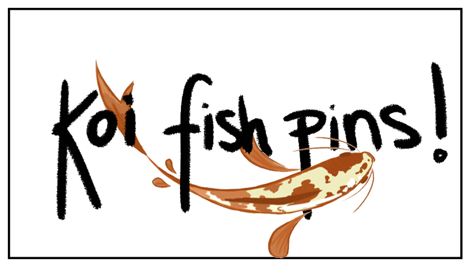 Koi fish pins by megan stump kickstarter for Koi fish quotes