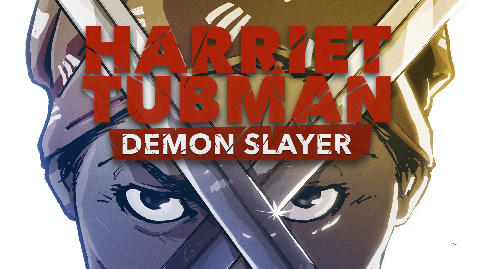 Harriet tubman demon slayer by david crownson kickstarter for Demon slayer