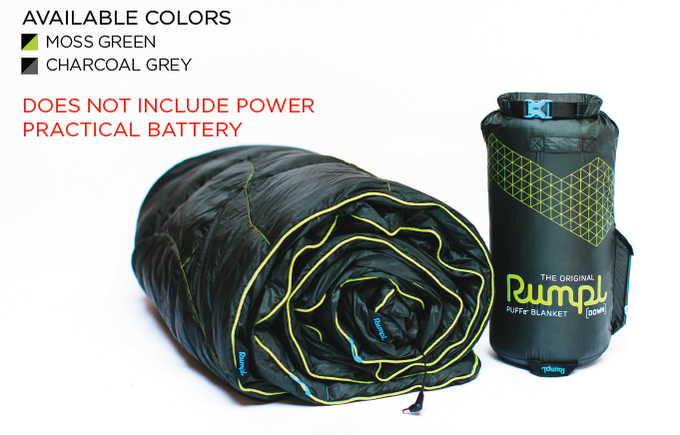 The Puffe- Blanket in Natural Down Fill. Reward includes: Blanket and Stuff Sack ONLY. Does not include the Power Practical battery.
